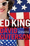 [Ed King] (By: David Guterson) [published: October, 2011] - David Guterson