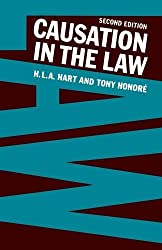 Causation in the Law: Written by H. L. A. Hart, 1985 Edition, (Second) Publisher: OUP Oxford [Paperback]