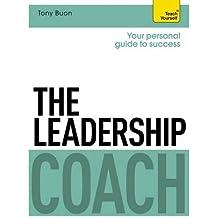 The Leadership Coach: Teach Yourself (Teach Yourself: Business)