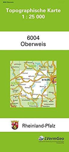 Preisvergleich Produktbild TK25 6004 Oberweis: Topographische Karte 1:25000 (Topographische Karten 1:25000 (TK 25) Rheinland-Pfalz (amtlich))