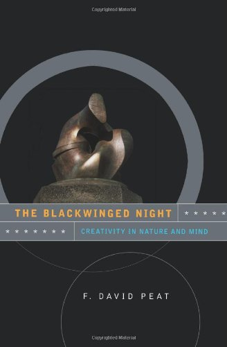 The Blackwinged Night: Creativity in Nature and Mind (Helix Books)
