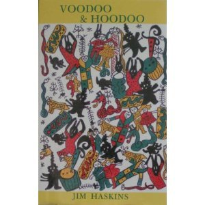 Voodoo & Hoodoo: Their Traditional Crafts - Revealed by Actual Practitioners