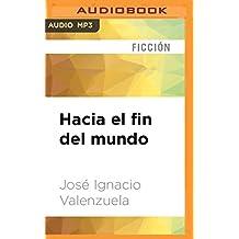 SPA-HACIA EL FIN DEL MUNDO   M (Trilogía del malamor, Band 1)