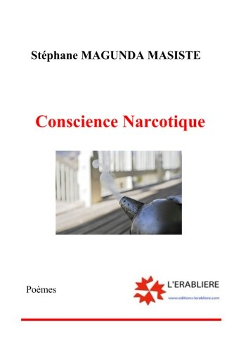 Conscience narcotique