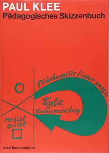 Pädagogisches Skizzenbuch (Neue Bauhausbücher)
