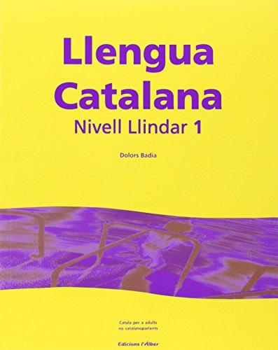 Llengua Catalana Nivell Llindar 1 (+cd) por Dolors Badia