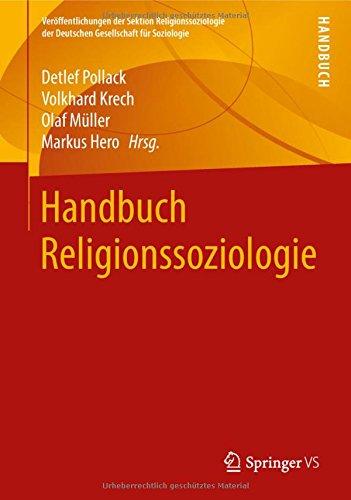 Handbuch Religionssoziologie (Veröffentlichungen der Sektion Religionssoziologie der Deutschen Gesellschaft für Soziologie)