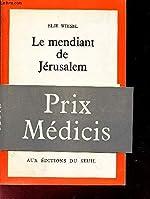 Le mendiant de jerusalem d'Elie Wiesel