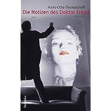 Die Notizen des Doktor Freud: Kriminalroman