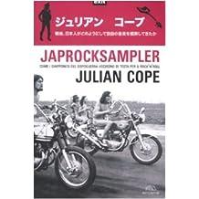Japrocksampler. Come i giapponesi del dopoguerra uscirono di testa per il rock 'n' roll