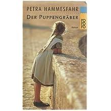 ef0eef080f6726 Suchergebnis auf Amazon.de für  Petra Hammesfahr Der Puppengräber ...