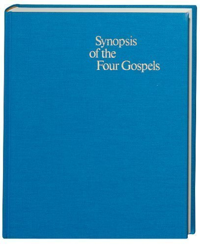 Synopsis of the Four Gospels-FL (Ancient Greek Edition) 12 Blg Edition published by German Bible Society (2006)