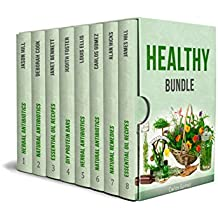 Healthy Bundle: 150+ Amazing Healing Powers of Herbal Antibiotics and Essential Oils (English Edition)
