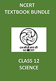 NCERT Bundle Class 12 SCIENCE - Physics, Chemistry, Mathematics with Biology and English