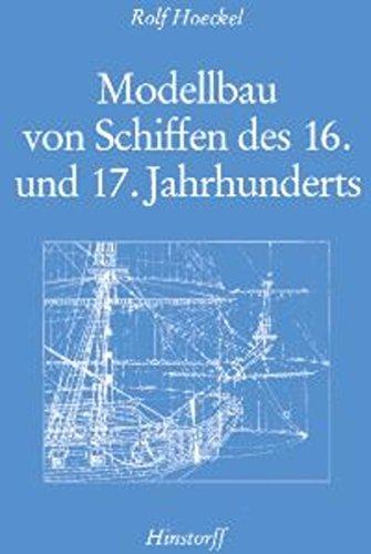 modellbau-von-schiffen-des-16-und-17-jahrhunderts