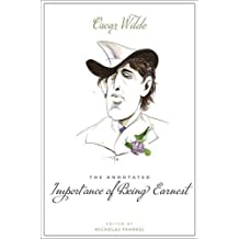 The Annotated Importance of Being Earnest by Oscar Wilde (2015-03-03)