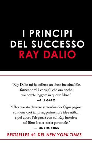 I principi del successo di Ray Dalio