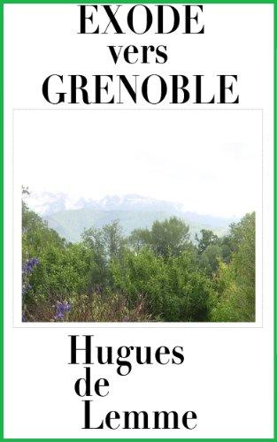 Read Online Exode vers Grenoble (1305 ou le baron félon t. 2) pdf ebook