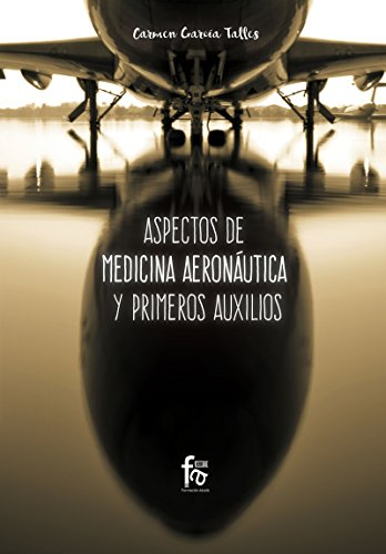 ASPECTOS DE MEDICINA AERONÁUTICA Y PRIMEROS AUXILIOS (CIENCIAS SANITARIAS)