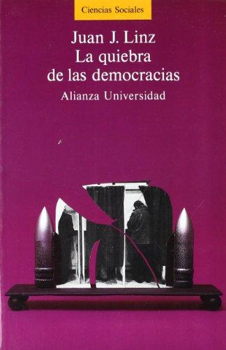 La quiebra de las democracias (Alianza Universidad (Au))