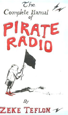 complete-manual-of-pirate-radio-by-zeke-teflon-1994-02-02