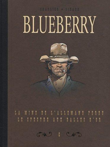 Blueberry, Tome 6 : Diptyque : La mine de l'allemand perdu; Le spectre aux balles d'or de Jean-Michel Charlier (11 novembre 2010) Album