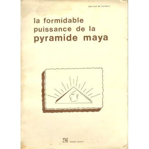 La Formidable puissance de la pyramide maya