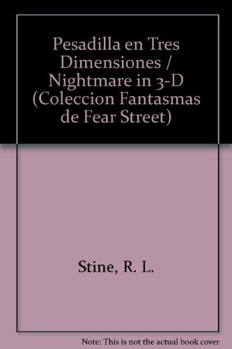 Pesadilla En Tres Dimensiones/Nightmare in 3-D (Coleccion Fantasmas De Fear Street/Ghosts of Fear Street Series) por R. L. Stine