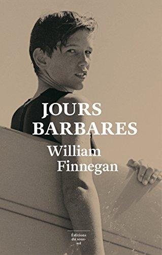 Jours barbares : une vie de surf | Finnegan, William. Auteur