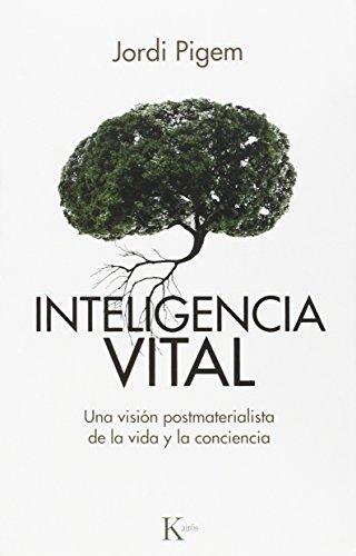 Inteligencia Vital (Ensayo) por Jordi Pigem Pérez