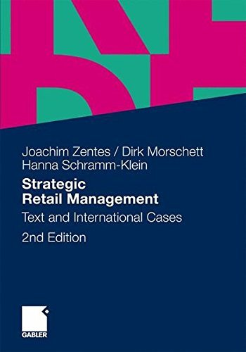 Strategic Retail Management: Text and International Cases by Joachim Zentes (2011-09-21)