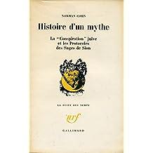 Norman Cohn. Histoire d'un mythe : La conspiration juive et les Protocoles des sages de Sion eWarrant for genocidee. Traduit de l'anglais par Léon Poliakov