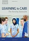 Learning to Care: The Nursing Associate, 1e