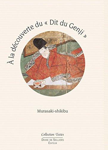 A la découverte du Dit du Genji par Murasaki Shikibu
