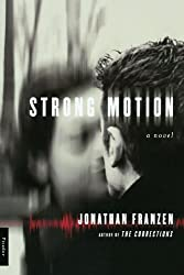 Strong Motion: A Novel by Jonathan Franzen (2001-09-08)