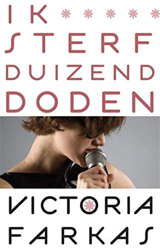 Ik sterf 1000 doden (Dutch Edition)