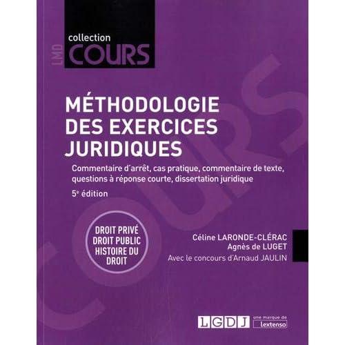 Méthodologie des exercices juridiques : 5 exercices, 3 disciplines