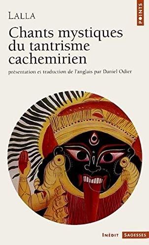 Chants mystiques du tantrisme cachemirien