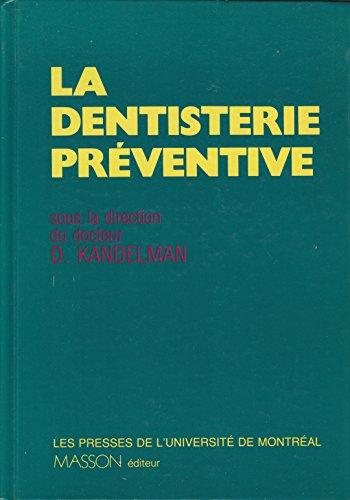 La dentisterie preventive