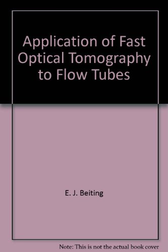 Application of Fast Optical Tomography to Flow Tubes