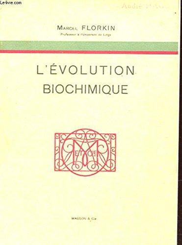L'evolution biochimique