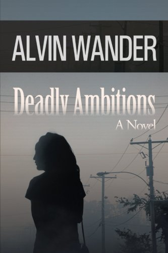 Deadly Ambitions