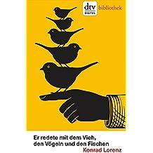 Er redete mit dem Vieh, den Vögeln und den Fischen: Mit einem Vorwort von Patrick Bahners (dtv bibliothek)