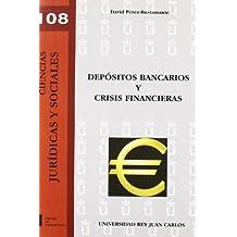 Depósitos bancarios y crisis financieras (Colección Ciencias Jurídicas y Sociales)
