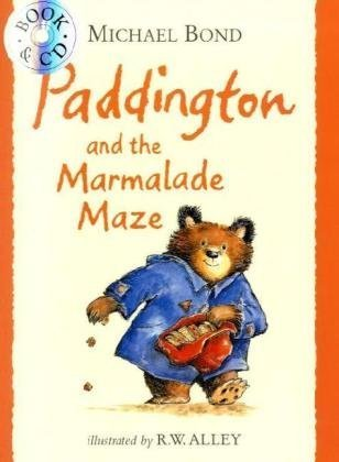 Paddington and the Marmalade Maze (Paddington Book & CD)
