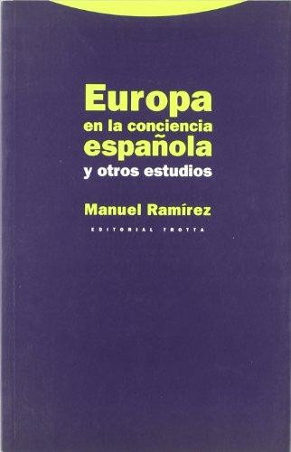 Europa en la conciencia española y otros estudios (Estructuras y Procesos. Derecho)