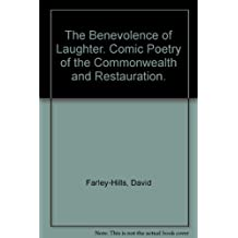 The Benevolence of Laughter. Comic Poetry of the Commonwealth and Restauration.