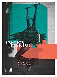 Fashion Thinking: Creative Approaches to the Design Process (Required Reading Range)