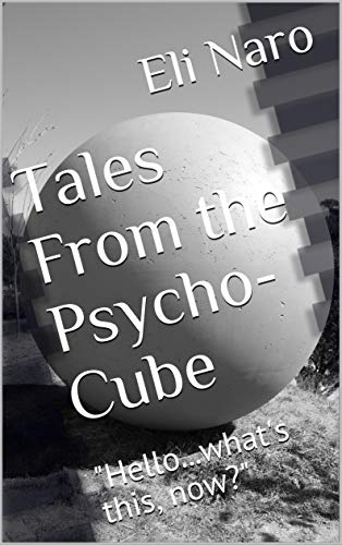 Tales From the Psycho-Cube:
