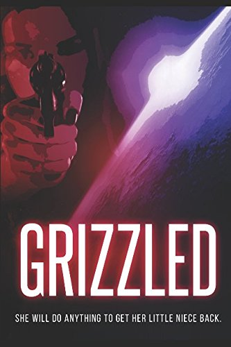 Grizzled: Feature screenplay